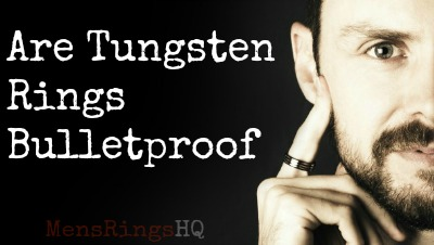 Are Tungsten Rings Bulletproof